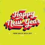 Happy New Year From Goa Of Ibiza 2017