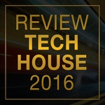 Review/Tech House 2016