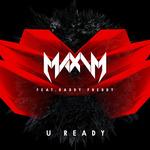 U Ready (feat Daddy Freddy)