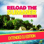 Reload The Summer Vol 3 (Extended DJ-Edition)