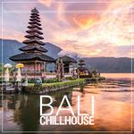 Bali Chillhouse Vol 2
