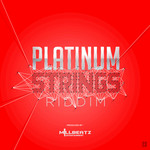 Platinum Strings Riddim