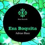 Esa Boquita (Remixes)