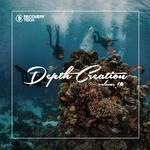 Depth Creation Vol 16