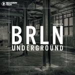 BRLN Underground Vol 5