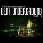 Ulm Underground Vol 3 (unmixed tracks)