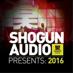 Shogun Audio Presents 2016
