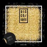 Disco Edits: Happy 2017