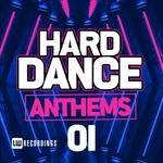 Hard Dance Anthems Vol 01