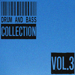Drum And Bass Collection Vol 3