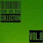 Drum & Bass Collection Vol 8