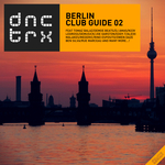 Berlin Club Guide 02 (Deluxe Edition)