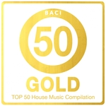 Top 50 House Music Compilation: Gold Edition Vol 5 (Best House, Deep House, Chill Out, Electronica, Hits)