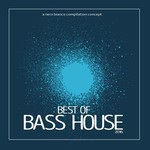Best Of Bass House 2016