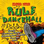 Rule Dancehall Riddim