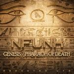 Genesis/Pharaoh Of Death
