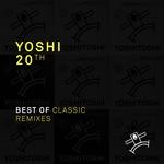 Yoshi 20th: Best Of Classic Remixes (unmixed tracks)
