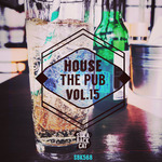 House The Pub Vol 15