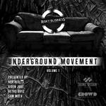 Underground Movement Vol 1