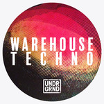 Warehouse Techno (Sample Pack WAV/APPLE/REX)
