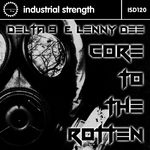 DELTA 9 & LENNY DEE - Core To The Rotten (Front Cover)