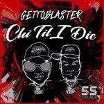 Chi Til I Die