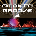 Ambient Groove 3