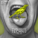 Nothing But... Warehouse Techno Vol 6