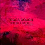 ROSS COUCH - Insatiable (Front Cover)