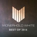 Monerhold White Best Of 2016