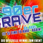 It's Time To Rave - Again