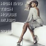 High End Tech House Music 2016