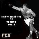 Heavyweights Of Techno Vol 1