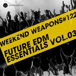Future EDM Essentials Vol 03