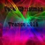 Total Christmas Trance 2016