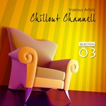 Chillout Channell: Selection 3