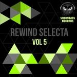 Rewind Selecta Vol 5