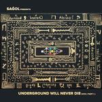 Underground Will Never Die 2016 (Part 1)
