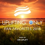 Uplifting Only/Fan Favorites 2016 (Mixed By Ori Uplift)