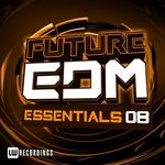 Future EDM Essentials Vol 8