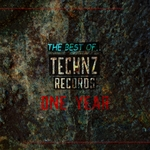 The Best Of Technz Records.. 1 Year