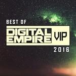 Best Of Digital Empire Vip 2016