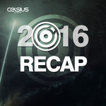 Celsius Recordings: 2016 Recap