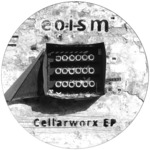Cellarworx EP