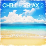 Chill & Relax 2