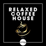 Relaxed Coffee House Vol 1