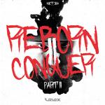 Reborn II Conquer Part 2