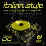 Italian Style Everlasting Italo Dance Compilation Vol 6