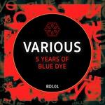 5 Years Of Blue Dye