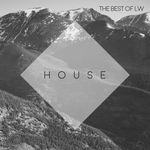 Best Of LW: House
